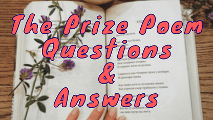 The Prize Poem Questions & Answers