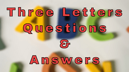 Three Letters Questions & Answers