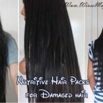 Nourish damaged hair using effective nutritive 'Hair Packs'