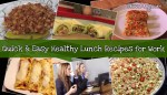 Quick and Easy Recipes: Healthy lunch ideas for work