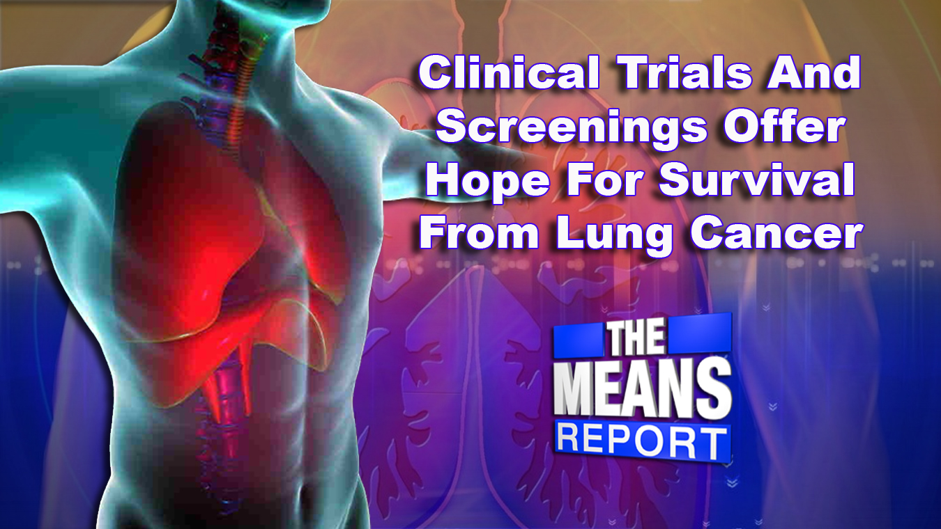 clinicaltrialsandscreeningsofferhopeforsurvivalfromlungcancer_195605