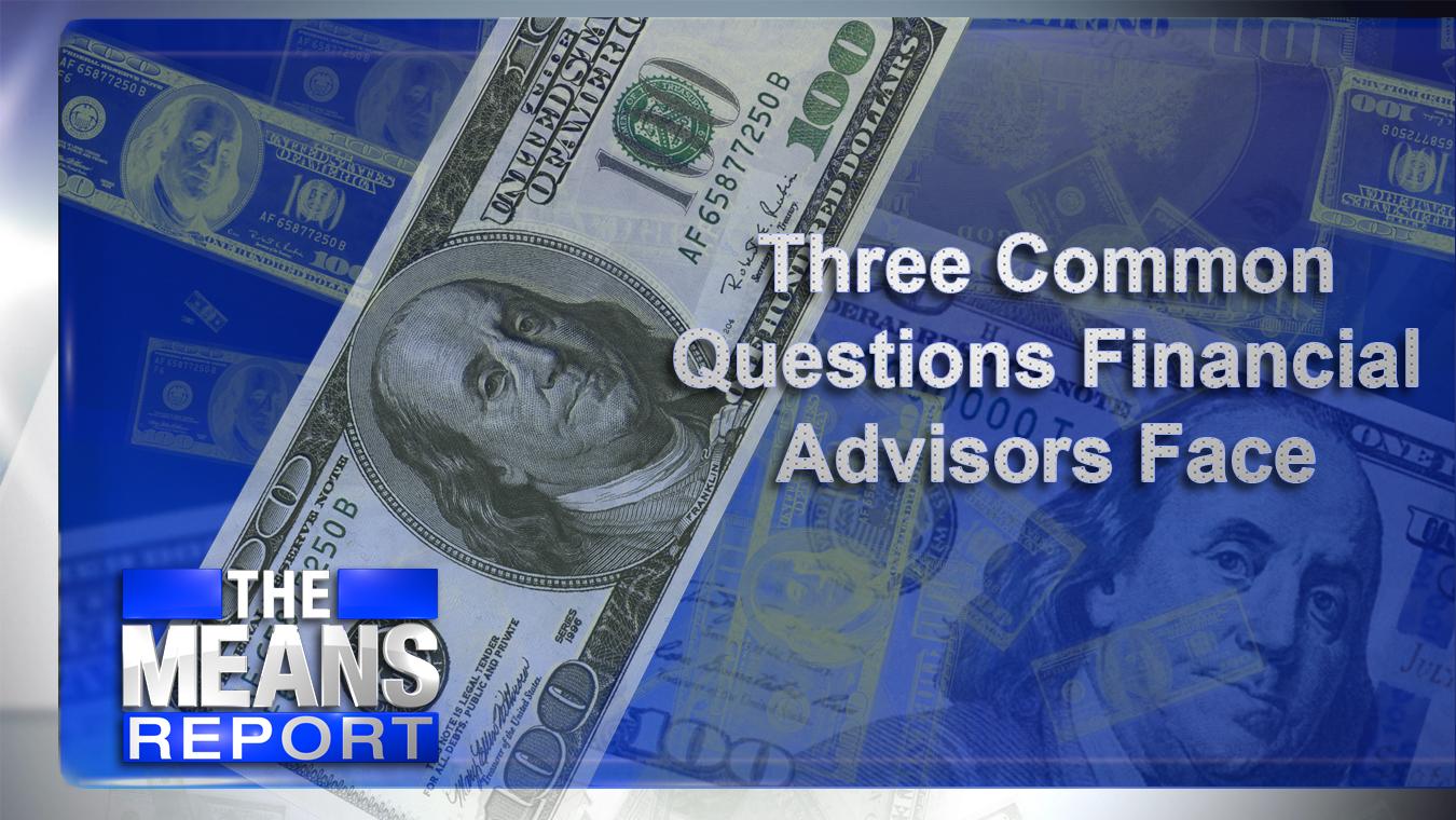 ThreeCommonQuestionsFinancialAdvisorsFace_305468