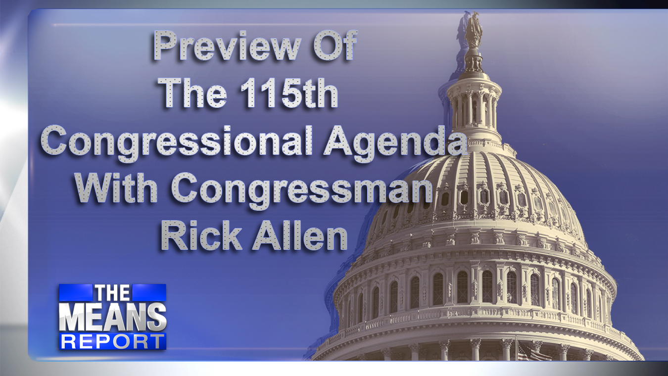 PreviewOfThe115thCongressionalAgendaWithCongressmanRickAllen_366572