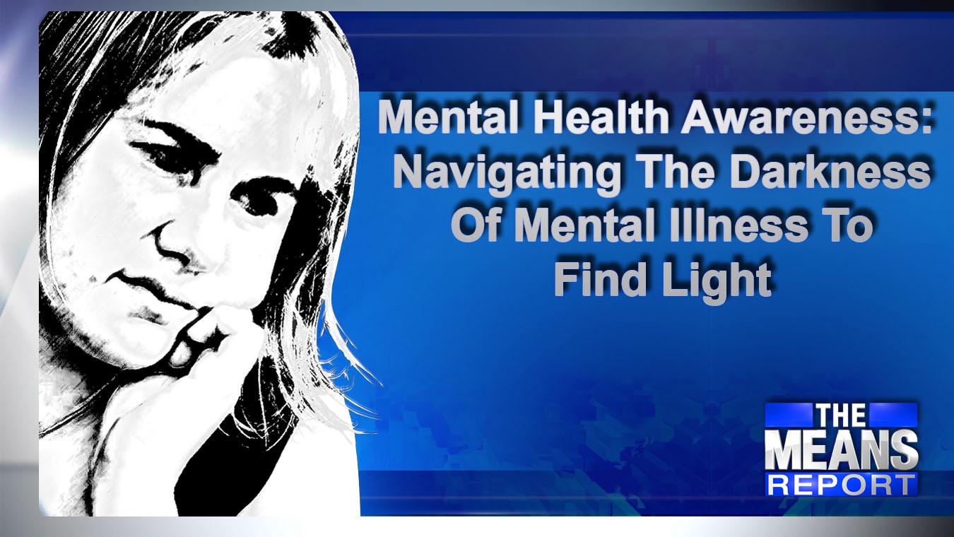 MentalHealthAwarenessNavigatingTheDarknessOfMentalIllnessToFindLight_1558381879524.jpg
