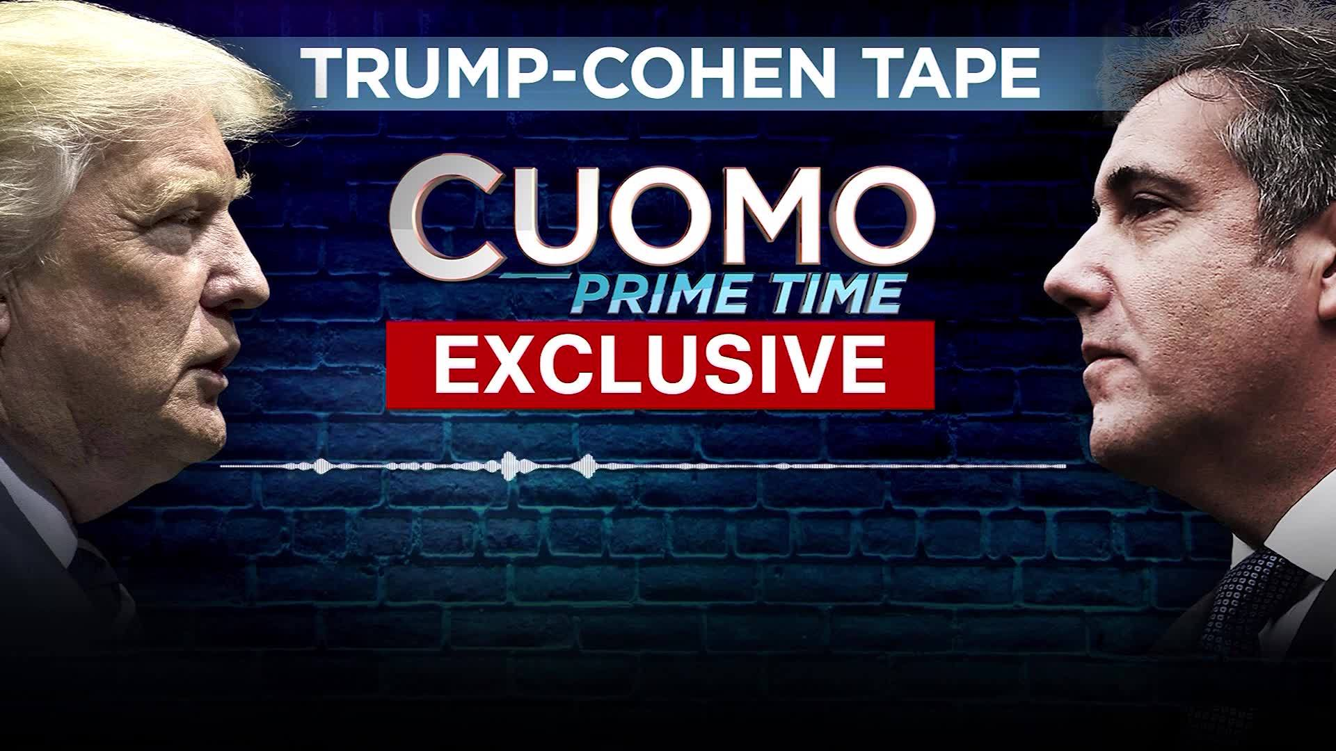 AUDIO FILE: CNN obtains Trump-Cohen audio recording