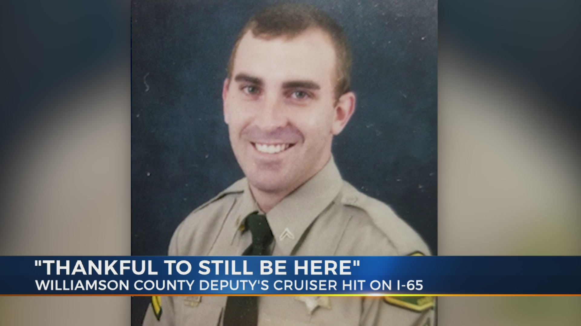 Williamson Co  deputy survives crash caused by suspected
