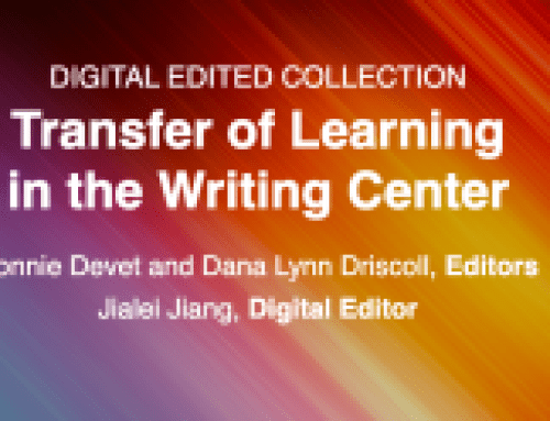 It's Here! WLN's 2nd Digital Edited Collection Discusses Transfer of Learning in the Writing Center