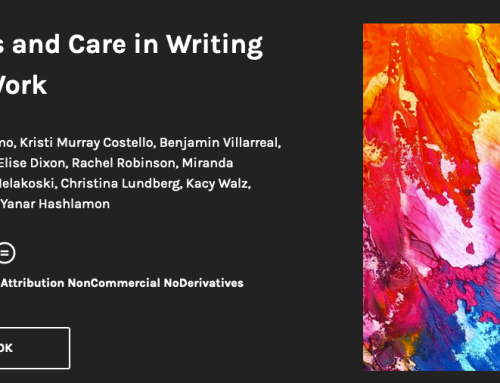 WLN's Newest Digital Edited Collection: Wellness and Care in Writing Center Work