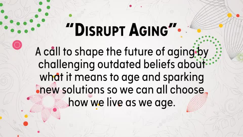 my encore years- disrupt aging_318408