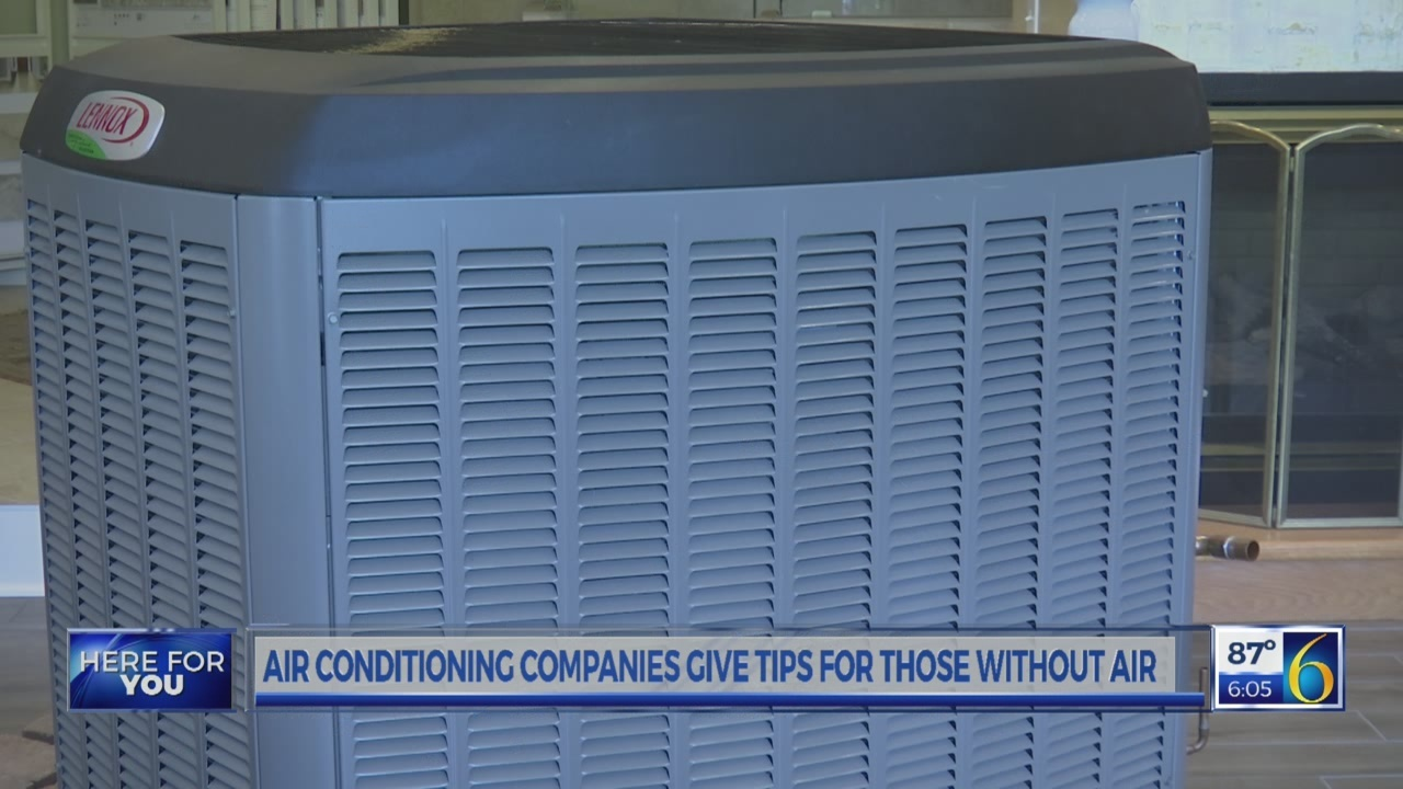 Air conditioning companies give tips for those without air