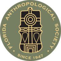 FLORIDA ANTHROPOLOGICAL SOCIETY