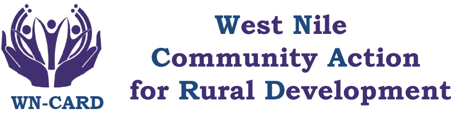 WEST NILE COMMUNITY ACTION FOR RURAL DEVELOPMENT (WN-CARD)