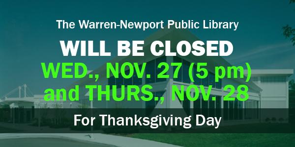 Thanksgiving holiday, holidays, closures