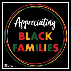Appreciating Black Families