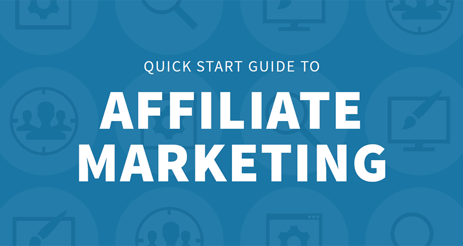 Quick Start Guide to Affiliate Marketing Featured Image