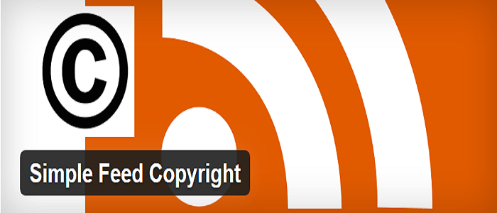 Top 7 WordPress Plugins to Protect Your Content Simple Feed Copyright