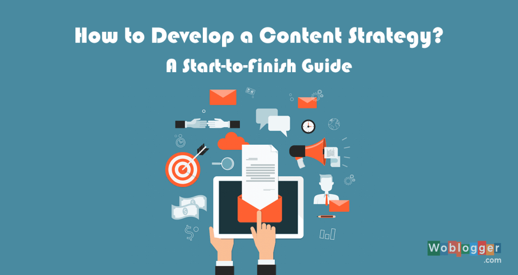 Developing a Content Marketing Strategy for Your Blog