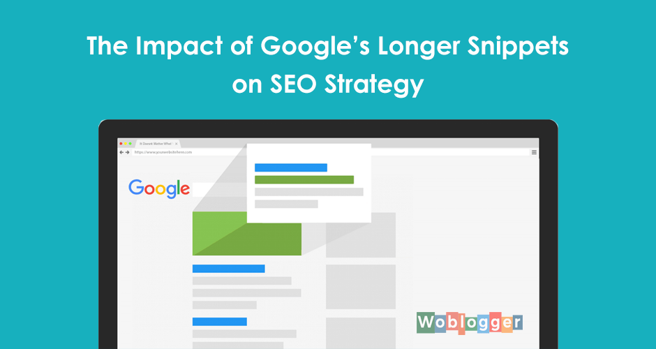 how will longer snippets affect my website seo strategy