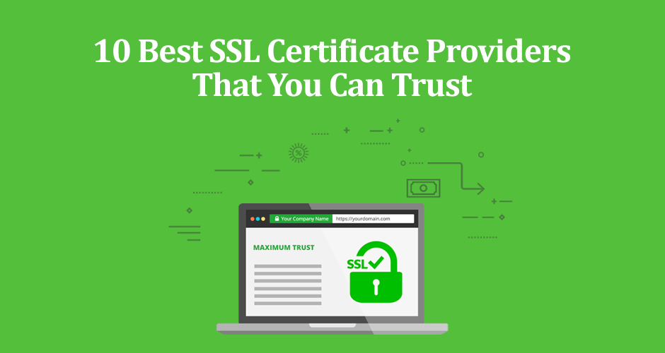 10 Best SSL Certificate Providers That You Can Trust