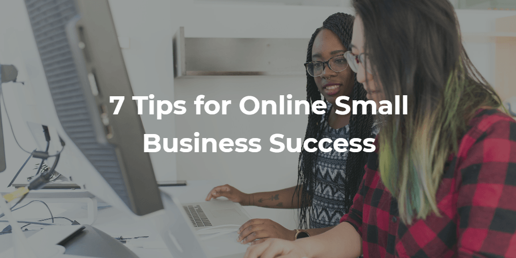 Tips for Online Small Business Success Woblogger
