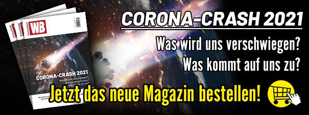 Corona-Crash 2021 Wochenblick-Spezialmagazin