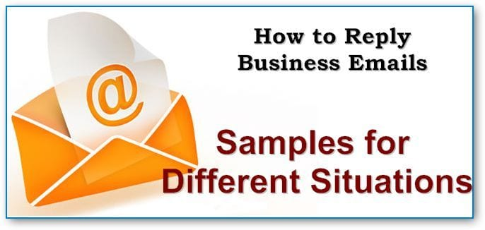 Reply Email Samples For Different Situations (Several Examples