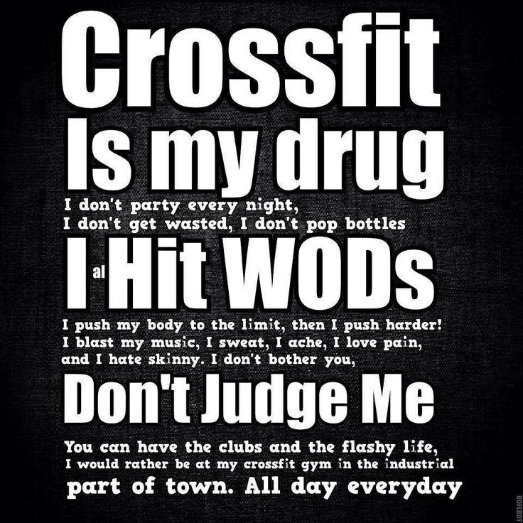 CrossFit ®* is my drug