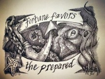 "FORTUNE FAVORS THE PREPARED | 2016 | pen and ink on paper, 6"" x 4"""
