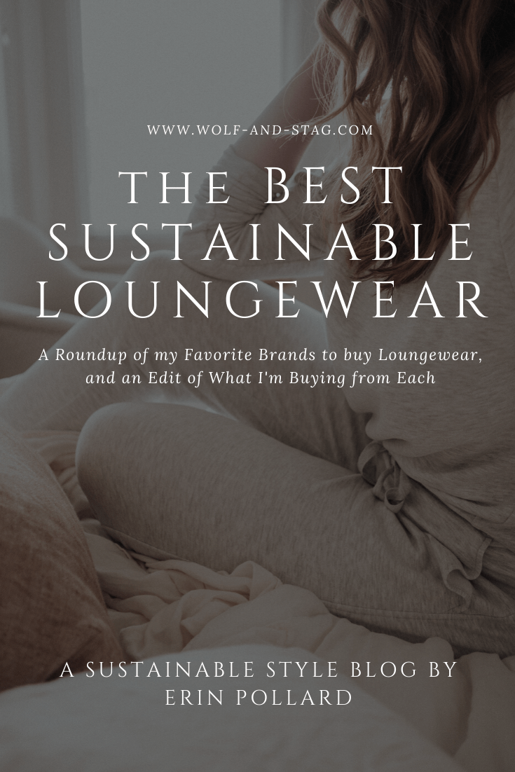 The Best Sustainable Loungewear