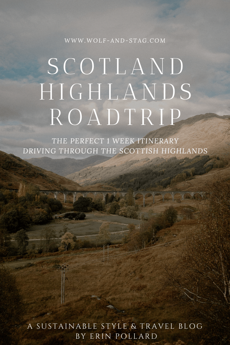 A One Week Scottish Highlands Travel Itinerary | a detailed account of exactly what we did to make the best 7 day roadtrip through the Scottish Highlands | W&S