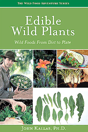 "John Kallas's ""Edible Wild Plants: Wild Foods from Dirt to Plate"" Book Review"