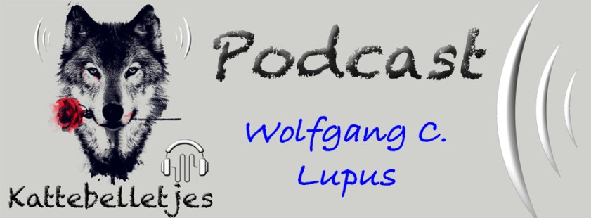 podcast wolfgang C. Lupus