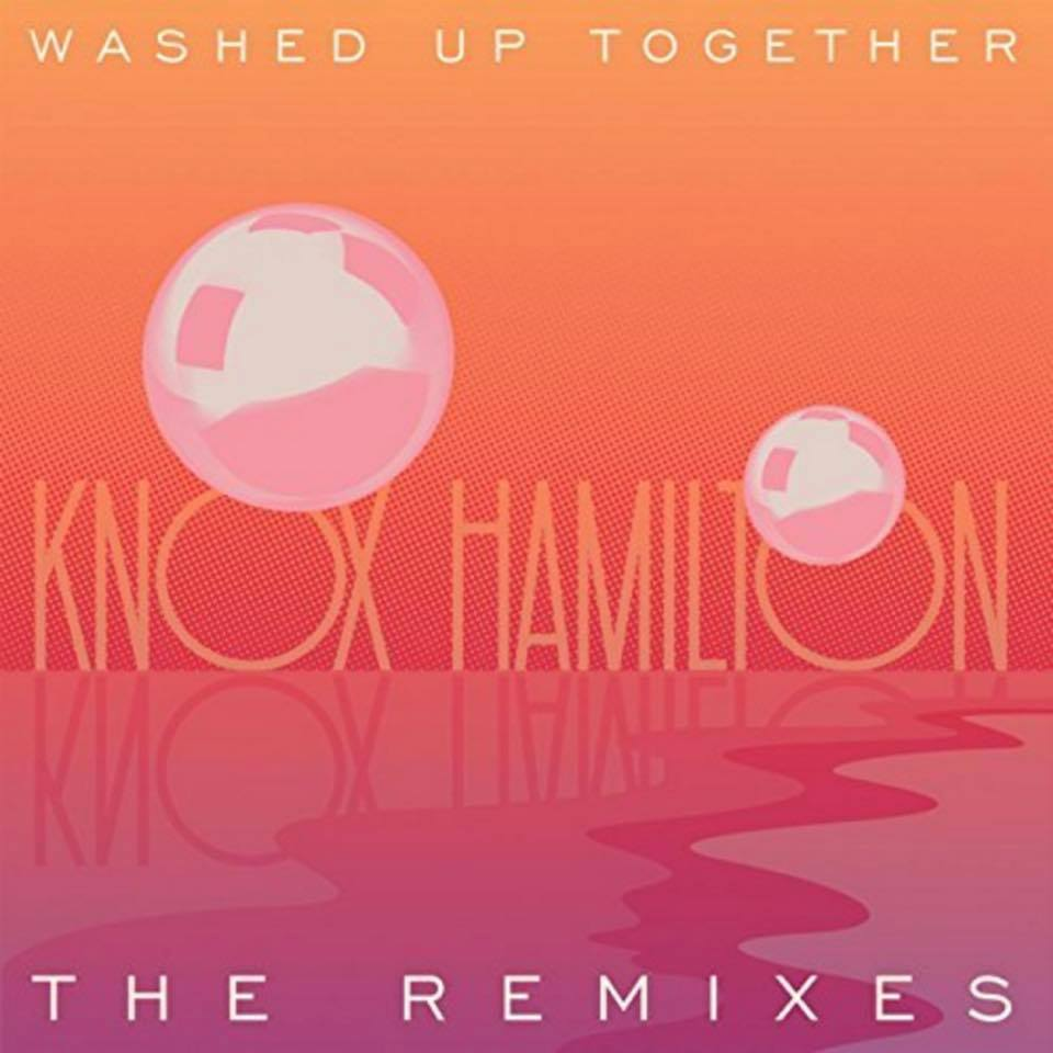 remix it-washed up together by knox hamilton-knox hamilton-cory nelson remix-indie pop-indie music-music blog-wolfinasuit-wolf in a suit