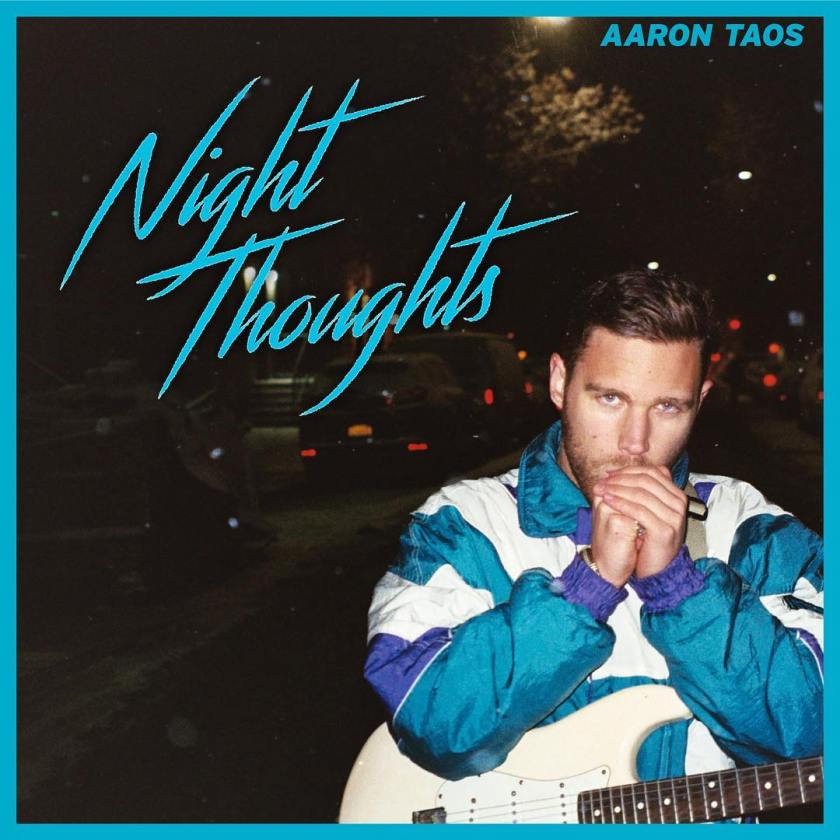 ep recommendation - night thoughts - by - aaron taos - indie music - new music - indie pop - music blog - indie blog - wolf in a suit - wolfinasuit - wolf in a suit blog - wolf in a suit music blog
