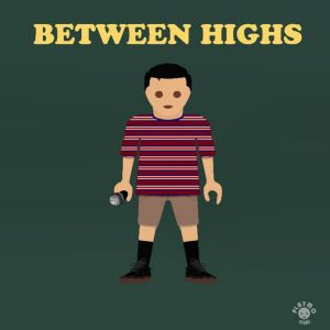 between highs - by - davis mcgee - indie music - indie pop - usa - new music - music blog - indie blog - wolf in a suit - wolfinasuit - wolf in a suit blog - wolf in a suit music blog