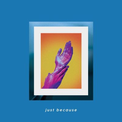 just because - by - suns up - UK - indie music - indie pop - new music - music blog - indie blog - wolf in a suit - wolfinasuit - wolf in a suit blog - wolf in a suit music blog