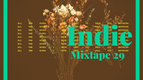 indie mixtape 29 - indie music - indie pop - indie rock - remix - cover - indie folk - music - new music - music blog - indie blog - wolf in a suit - wolfinasuit - wolf in a suit blog - wolf in a suit music blog