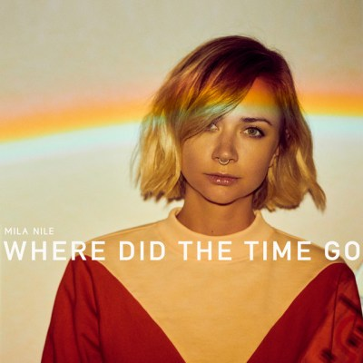 where did the time go - Mila Nile - indie music - new music - indie pop - Australia - music blog - indie blog - wolf in a suit - wolfinasuit - wolf in a suit blog - wolf in a suit music blog