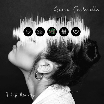 i hate this city - geena fontanella - usa - indie - indie music - indie pop - new music - music blog - wolf in a suit - wolfinasuit - wolf in a suit blog - wolf in a suit music blog