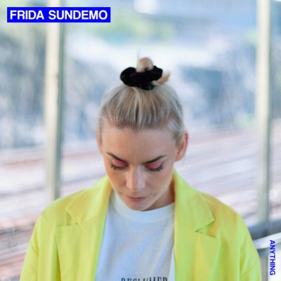 anything - frida sundemo - Sweden - indie - indie music - indie pop - new music - music blog - wolf in a suit - wolfinasuit - wolf in a suit blog - wolf in a suit music blog