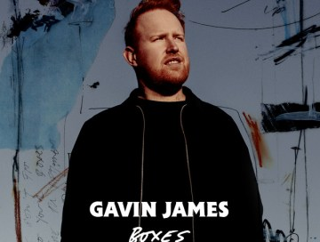 boxes - gavin james - Ireland - indie - indie music - indie pop - new music - music blog - wolf in a suit - wolfinasuit - wolf in a suit blog - wolf in a suit music blog