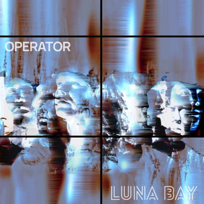 operator - luna bay - UK - indie - indie music - indie rock - new music - music blog - wolf in a suit - wolfinasuit - wolf in a suit blog - wolf in a suit music blog
