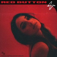 "Music Video: ""Red Button"" by AJA"