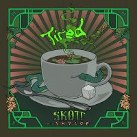 "Listen: ""Tired"" by Skott ft. Shylde"