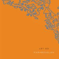 """Listen: """"Let Go"""" by Karaboudjan"""
