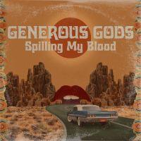 "Listen: ""Spilling My Blood"" by Generous Gods"