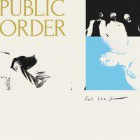 """Listen: """"Feels Like Summer"""" by Public Order"""
