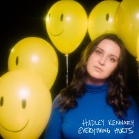 """Listen: """"Everything Hurts"""" by Hadley Kennary"""