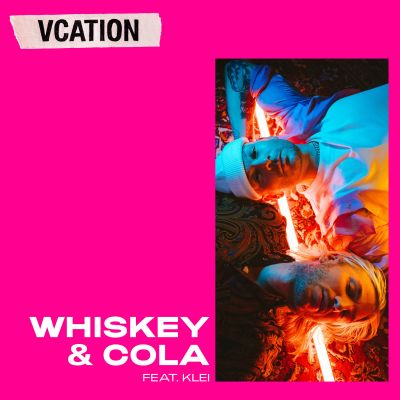 whiskey & cola - ft - klei - by - vcation - indie music - new music - indie pop - sweden - music blog - indie blog - wolf in a suit - wolfinasuit - wolf in a suit blog - wolf in a suit music blog