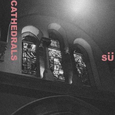 cathedrals - by - SÜ - su - indie music - indie pop - new music - music blog - indie blog - wolf in a suit - wolfinasuit - wolf in a suit blog - wolf in a suit music blog